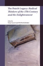 Cover The Dutch Legacy: Radical Thinkers of the 17th Century and the Enlightenment