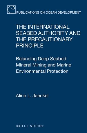 The International Seabed Authority and the Precautionary Principle