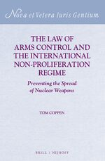Cover The Law of Arms Control and the International Non-proliferation Regime