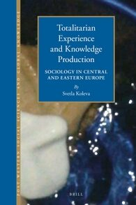 Cover Totalitarian Experience and Knowledge Production