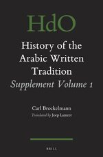 Cover History of the Arabic Written Tradition Supplement Volume 1