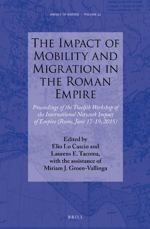 Cover The Impact of Mobility and Migration in the Roman Empire