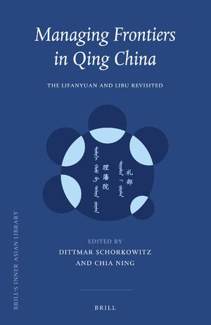Cover Managing Frontiers in Qing China