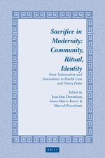 Sacrifice in Modernity: Community, Ritual, Identity