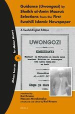 Guidance (Uwongozi) by Sheikh al-Amin Mazrui: Selections from the First Swahili Islamic Newspaper