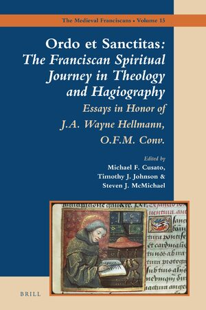 Cover <i>Ordo et Sanctitas</i>: The Franciscan Spiritual Journey in Theology and Hagiography