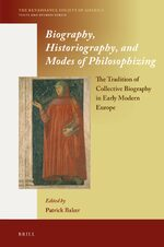 Cover Biography, Historiography, and Modes of Philosophizing