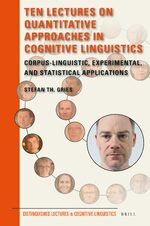 Cover Ten Lectures on Quantitative Approaches in Cognitive Linguistics