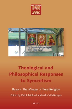 Cover Philosophical and Theological Responses to Syncretism