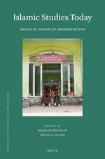 Cover Islamic Studies Today: Essays in Honor of Andrew Rippin