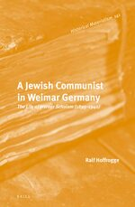 A Jewish Communist in Weimar Germany