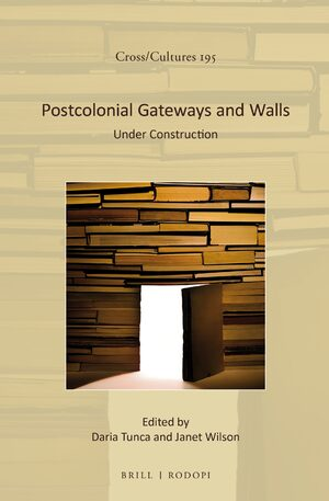 Cover Postcolonial Gateways and Walls