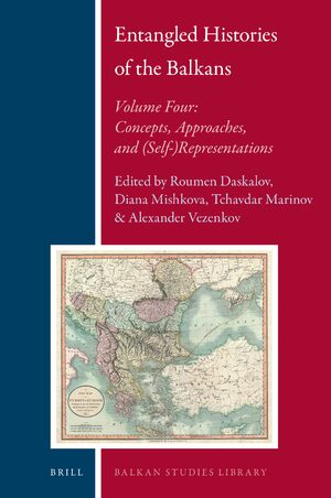 Cover Entangled Histories of the Balkans - Volume Four