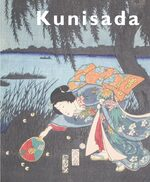 Cover Kunisada: Imaging Drama and Beauty