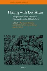 Cover Playing with Leviathan: Interpretation and Reception of Monsters from the Biblical World