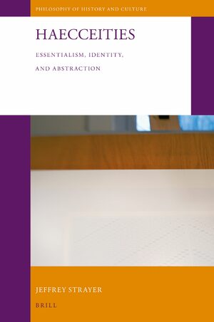 Cover Haecceities: Essentialism, Identity, and Abstraction