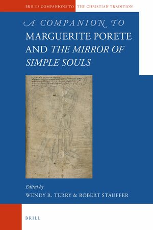 Cover A Companion to Marguerite Porete and <i>The Mirror of Simple Souls</i>