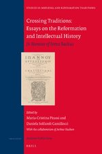 Cover Crossing Traditions: Essays on the Reformation and Intellectual History