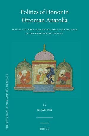 Cover Politics of Honor in Ottoman Anatolia