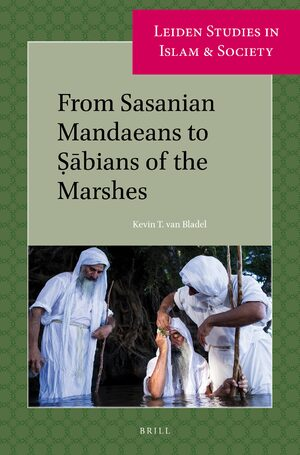 Cover From Sasanian Mandaeans to Ṣābians of the Marshes