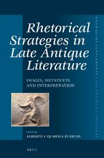 Cover Rhetorical Strategies in Late Antique Literature