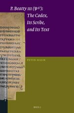 Cover P.Beatty III (P47): The Codex, Its Scribe, and Its Text