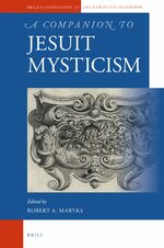 Cover A Companion to Jesuit Mysticism