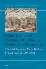 Public Finance of the Dutch Republic in Comparative Perspective