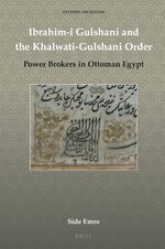 Cover Ibrahim-i Gulshani and the Khalwati-Gulshani Order