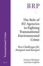 Cover The Role of EU Agencies in Fighting Transnational Environmental Crime