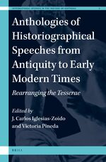 Cover Anthologies of Historiographical Speeches from Antiquity to Early Modern Times