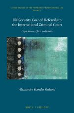 UN Security Council Referrals to the International Criminal Court