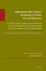 Abraham Ibn Ezra's Introductions to Astrology