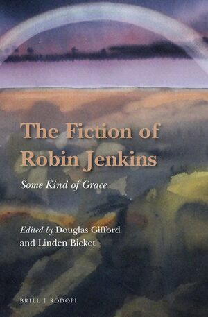 Cover The Fiction of Robin Jenkins
