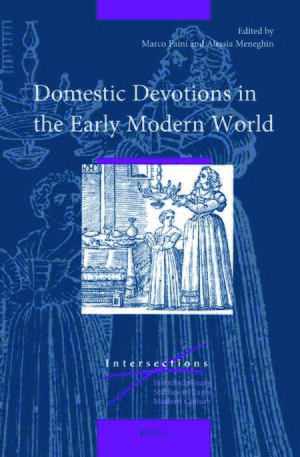Cover Domestic Devotions in the Early Modern World