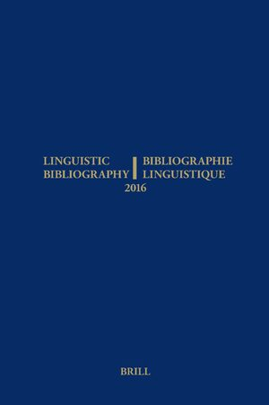 Cover Linguistic Bibliography for the Year 2016 / / Bibliographie Linguistique de l'année 2016