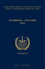 Cover Yearbook International Tribunal for the Law of the Sea / Annuaire Tribunal international du droit de la mer, Volume 20 (2016)