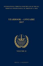 Cover Yearbook International Tribunal for the Law of the Sea / Annuaire Tribunal international du droit de la mer, Volume 21 (2017)
