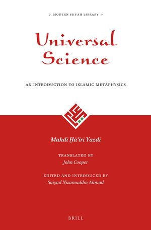 Cover Universal Science: An Introduction to Islamic Metaphysics