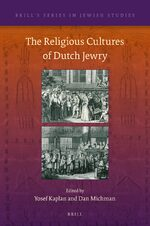 Cover The Religious Cultures of Dutch Jewry