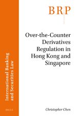 Cover Over-the-Counter Derivatives Regulation in Hong Kong and Singapore