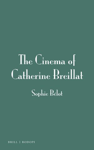 Cover The Cinema of Catherine Breillat