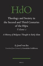 Cover Theology and Society in the Second and Third Centuries of the Hijra. Volume 2