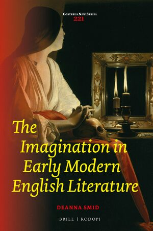 The Imagination Defined in: The Imagination in Early Modern