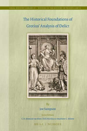 Cover The Historical Foundations of Grotius' Analysis of Delict