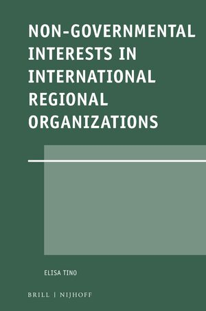 Non-Governmental Interests in International Regional Organizations