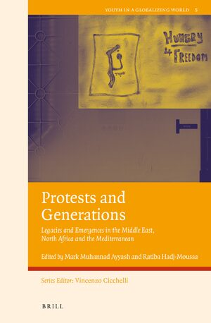 Cover Protests and Generations: Legacies and Emergences in the Middle East, North Africa and the Mediterranean