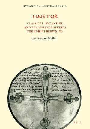 Cover Maistor: Classical, Byzantine and Renaissance Studies for Robert Browning