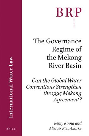 Cover The Governance Regime of the Mekong River Basin