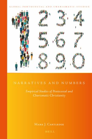Cover Narratives and Numbers: Empirical Studies of Pentecostal and Charismatic Christianity